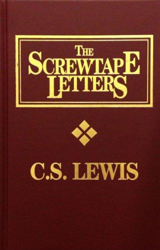Screwtape Letters: C. S. Lewis