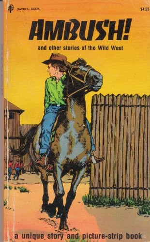 Ambush! And Other Stories of the Wild West