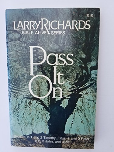 Pass It on (0891910891) by Richards, Larry