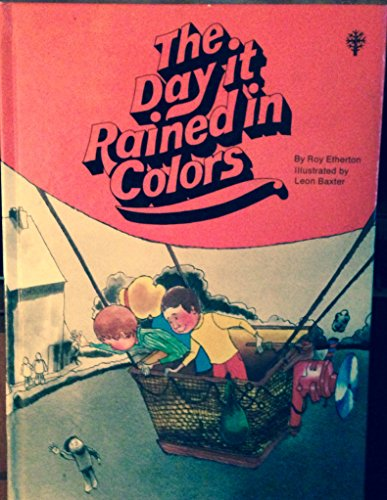 Day It Rained in Colors: Roy Etherton