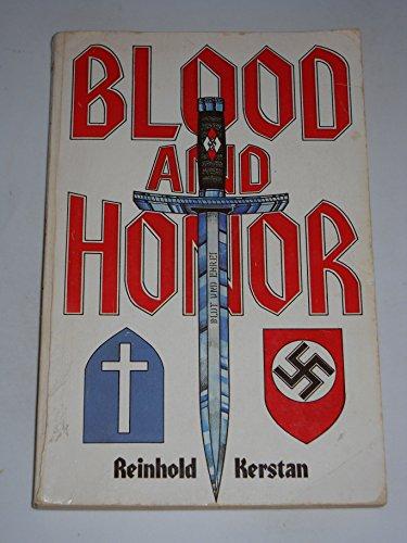 Blood and Honor by Kerstan, Reinhold: Reinhold Kerstan