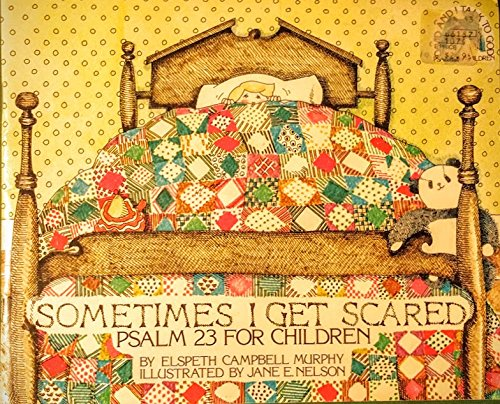 Sometimes I Get Scared (David and I Talk to God Series) (0891912754) by Elspeth Murphy