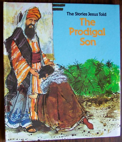 The Stories Jesus Told - The Prodigal: Heather Dyer