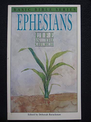 9780891914808: Ephesians: Life in the church (Basic Bible series)