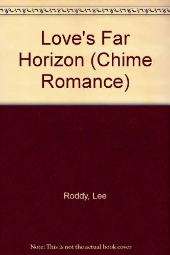 Love's Far Horizon (Chime Romance): Roddy, Lee