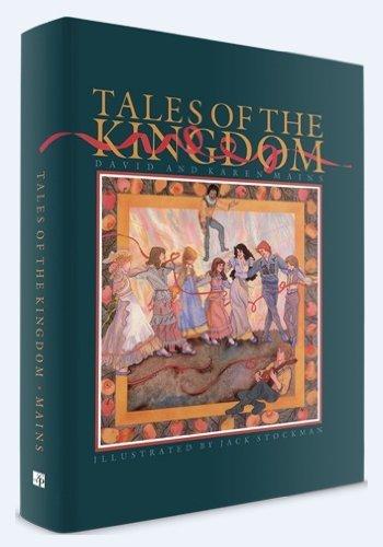 Tales of the Kingdom: Mains, David R.; Mains, Karen Burton