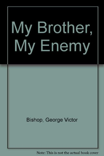 9780891915713: My Brother, My Enemy