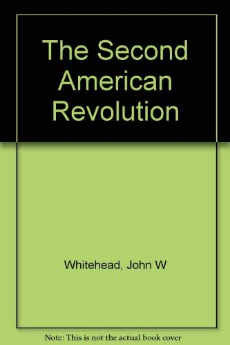 9780891915720: The Second American Revolution