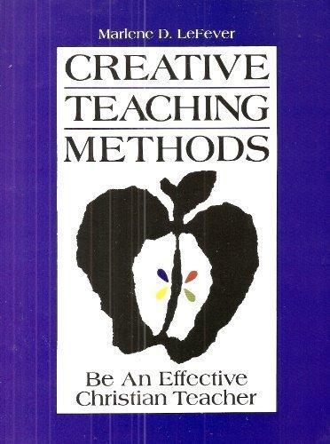 9780891917601: Creative Teaching Methods