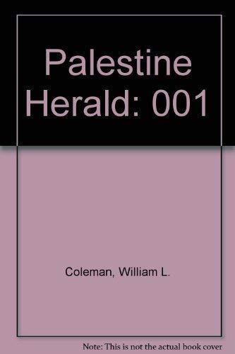 Palestine Herald (9780891919810) by William L. Coleman