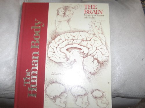 9780891936015: The brain, mystery of matter and mind (The Human body)