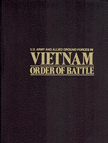 9780891937005: US Army and Allied Ground Forces in Vietnam: Order of Battle