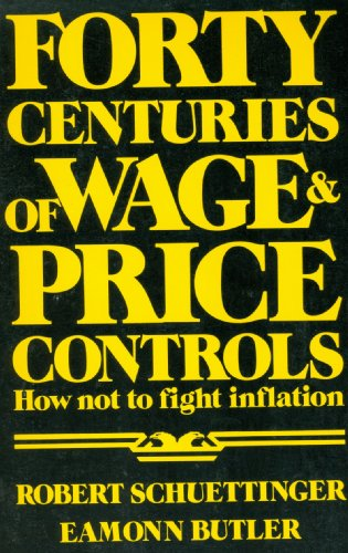 9780891950233: Forty Centuries of Wage and Price Controls: How not to Fight Inflation