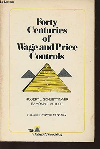 Forty Centuries of Wage and Price Controls: How Not Fight Inflation