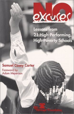 No Excuses : Lessons from 21 High-Performing,: Samuel Casey Carter;