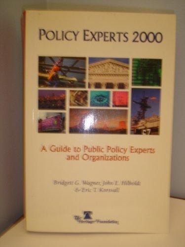 Policy Experts 2000: Wagner, Bridgett G.;