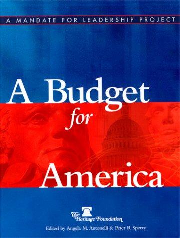 9780891950981: A Budget for America