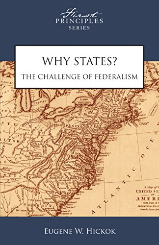 9780891951261: Why States? The Challenge of Federalism