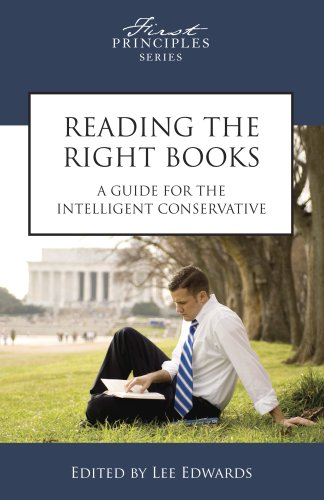 9780891951278: Reading the Right Books: A Guide for the Intelligent Conservative