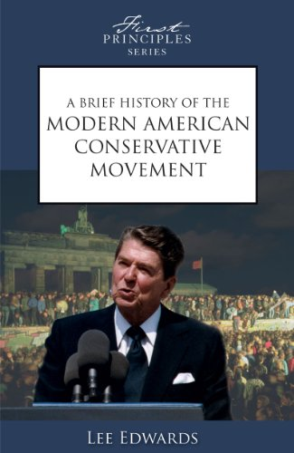 A Brief History of the Modern American Conservative Movement: Lee Edwards