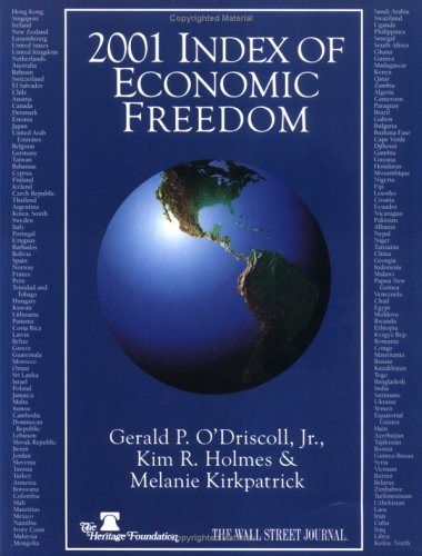 2001 Index of Economic Freedom (Index of: Kim Holmes, L