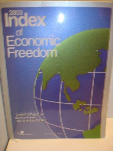 2003 Index of Economic Freedom: O'Driscoll, Jr./feuiner/O'Grady