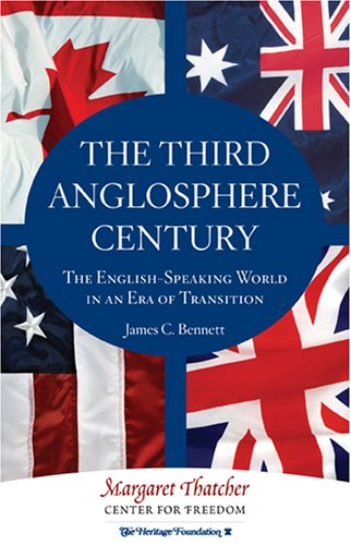9780891952770: The Third Anglosphere Century: The English-Speaking World in an Era of Transition