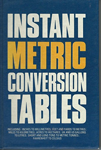 Instant Metric Conversion Tables: Hamlyn Publishing Group