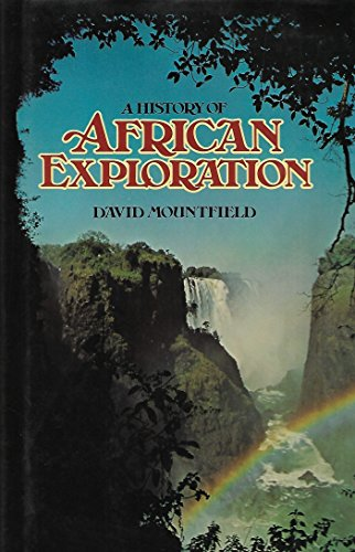 A HISTORY OF AFRICAN EXPLORATION