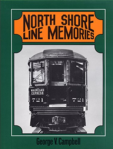 North Shore Line Memories