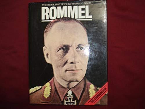 9780891961048: Biography of Field Marshall Erwin Rommel