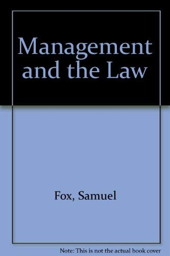 9780891972884: Management and the Law