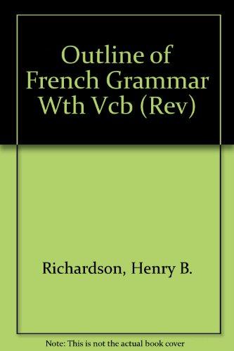 Outline of French Grammar: Richardson, Henry Brush