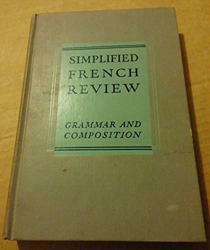 Simplified French Review; Grammar and Composition: Francis B. Barton,