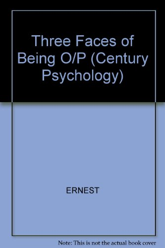 9780891974536: Three Faces of Being: Toward an Existential Clinical Psychology (Century Psychology)