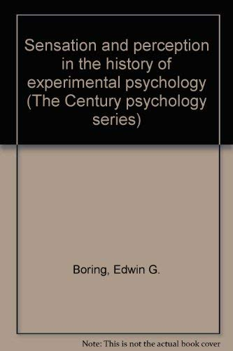 9780891974918: Sensation and perception in the history of experimental psychology (The Century psychology series)