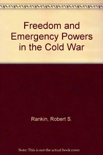 9780891975311: Freedom and Emergency Powers in the Cold War