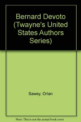 9780891976752: Bernard Devoto (Twayne's United States Authors Series)