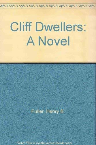 9780891976998: Cliff Dwellers: A Novel