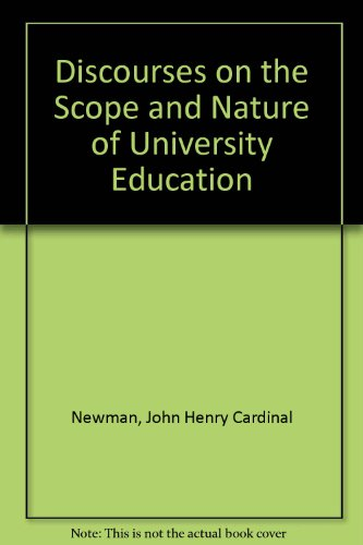9780891977322: Discourses on the Scope and Nature of University Education