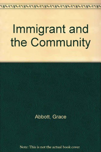 9780891980001: Immigrant and the Community