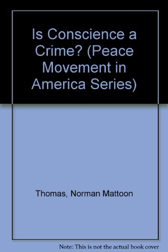 9780891980841: Is Conscience a Crime? (Peace Movement in America Series)