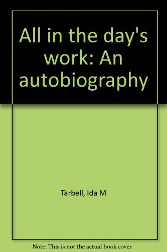 9780892010134: All in the day's work: An autobiography