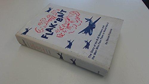 Flak Bait: The Story of the B: Devon Francis