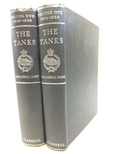 9780892010790: The Tanks: The History of the Royal Tank Regiment and Its Predecessors, 1914-1945