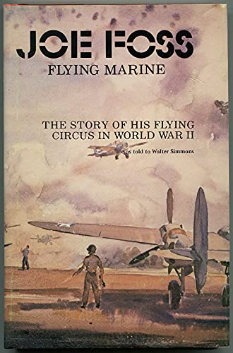 Joe Foss, Flying Marine