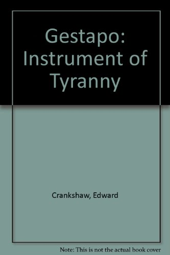 9780892010868: Gestapo : Instrument Of Tyranny