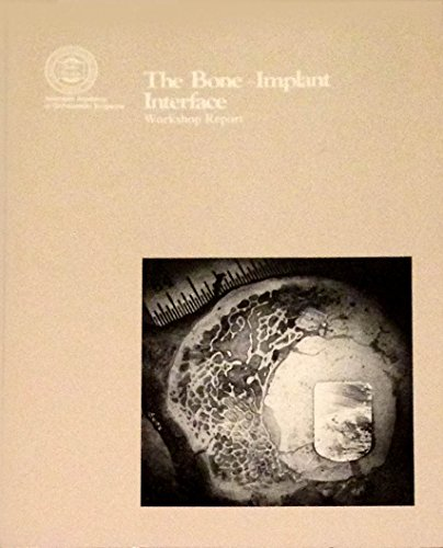 The Bone-implant interface: Workshop report