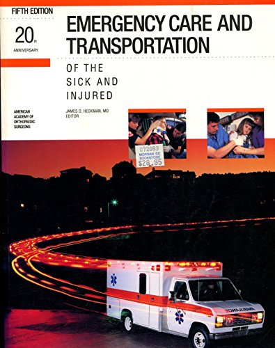 9780892030491: Emergency Care and Transportation of the Sick and Injured (Emergency Medical Services)