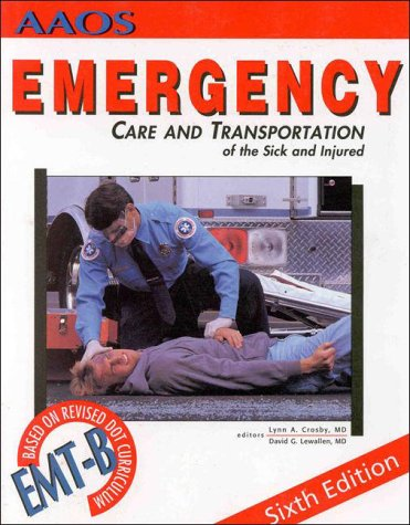 9780892031054: Emergency Care and Transportation of Sick and Injured (Emergency Medical Services)